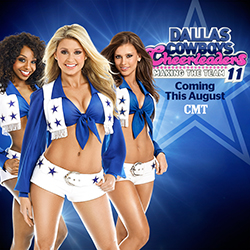 Dallas Cowboys Cheerleaders Making the Team - Coming This August to CMT