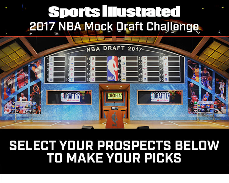 Sports Illustrated 2017 NBA Mock Draft Challenge